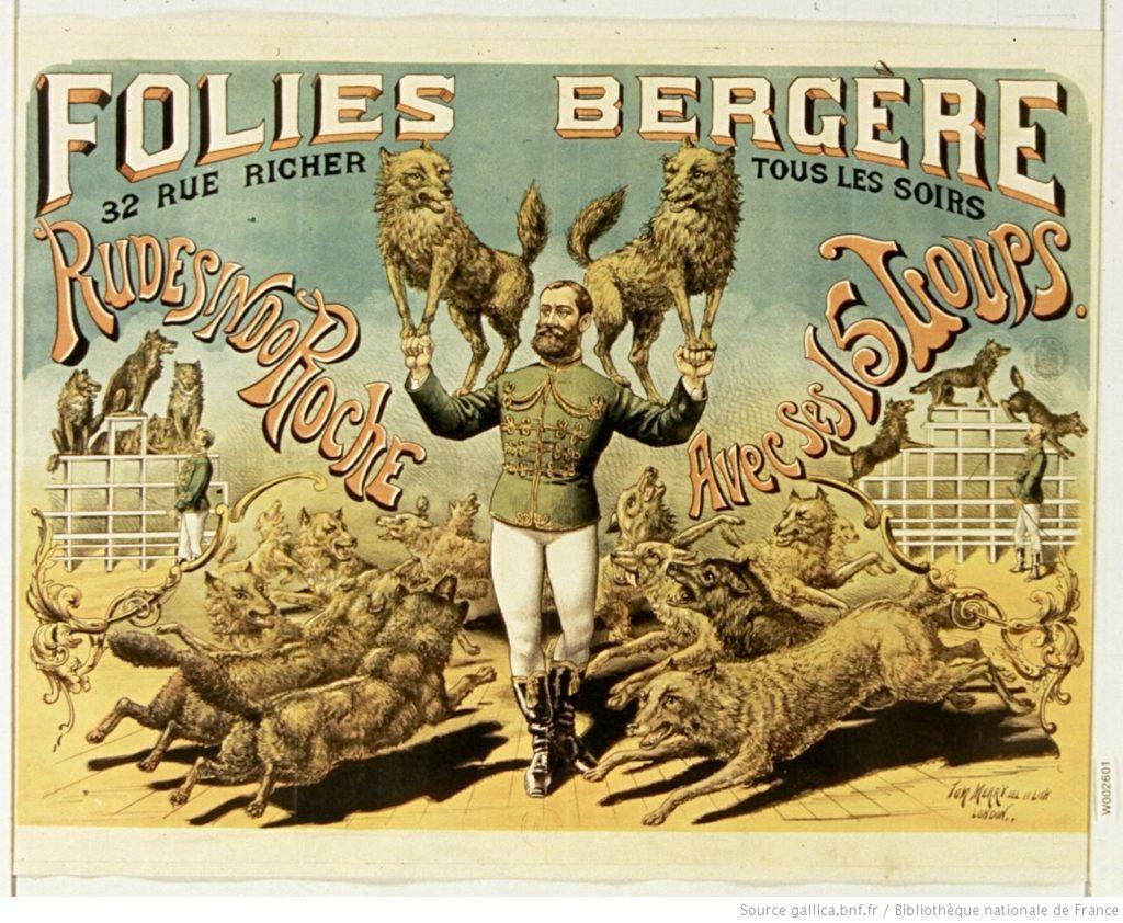 Folies Bergère : affiche de 1890 représentant Rudesindo Roche avec ses 15 loups